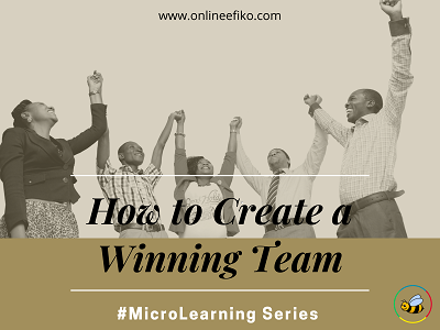 How to Create a Winning Team
